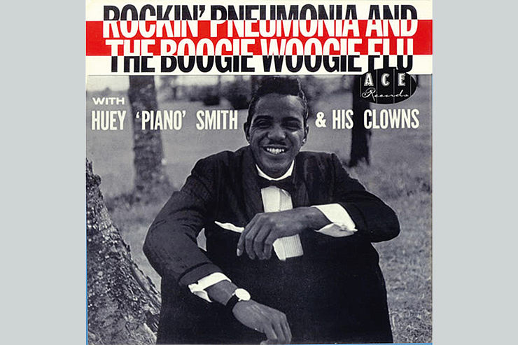 Huey Smith: »Rockin' Pneumonia and the Boogie Woogie Flu«
