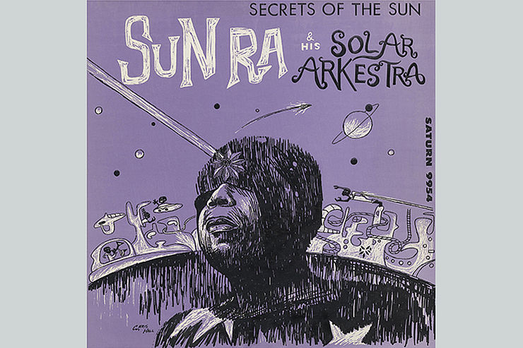 Sun Ra  and his Solar Arkestra: »Secrets of the sun«