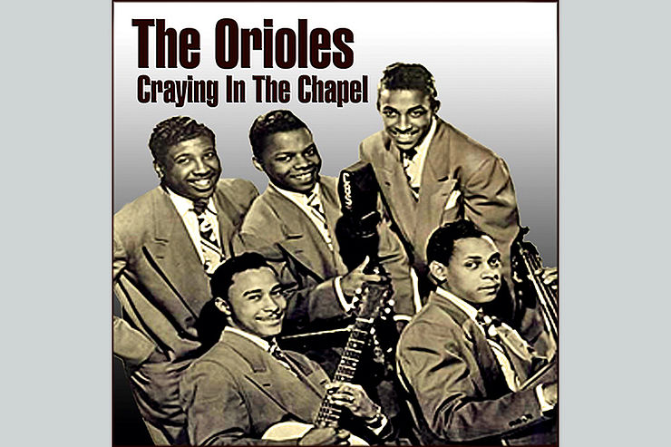 The Orioles : »Craying in the Chapel«